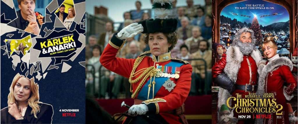 Serierna Kärlek & Anarki, The Crown, The Christmas Chronicles 2 på Netflix.